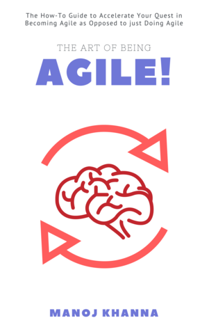The Art of Being Agile!