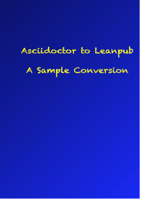 Asciidoctor To Leanpub Sample