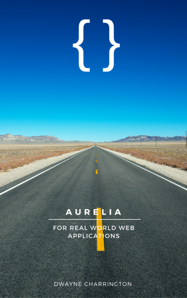 Aurelia For Real World Web Applications