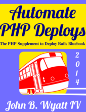 Automate PHP Deploys 2014 cover page