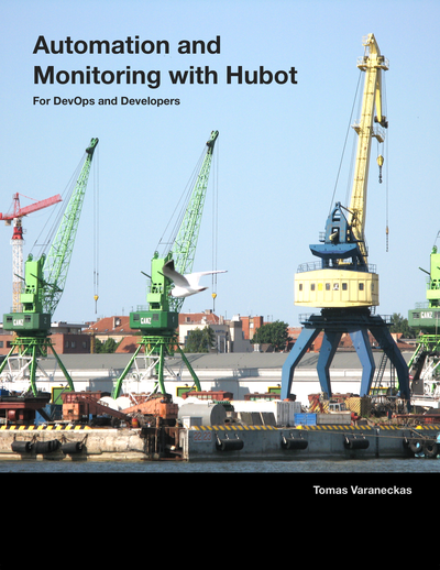 Automation and Monitoring with Hubot cover page