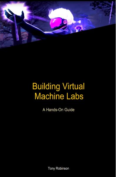 Building Virtual Machine Labs