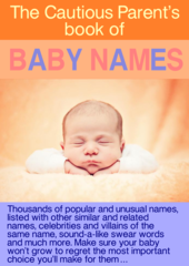 The Cautious Parent's book of Baby Names
