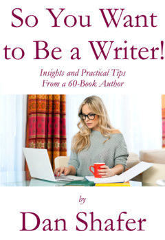 So You Want to Be a Writer!