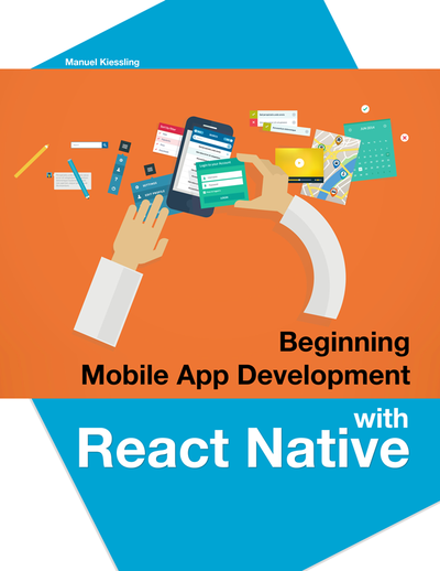 Beginning mobile app por manuel kiessling pdfipadkindle beginning mobile app development with react native fandeluxe Choice Image