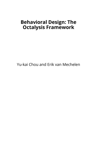 Behavioral Design: The Octalysis Framework