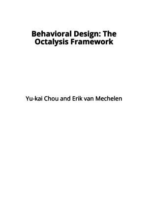 Behavioral Design: The Octalysis Framework