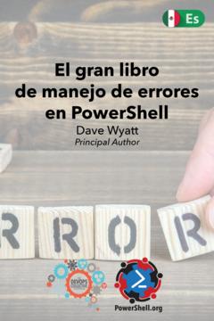 The Big Book of PowerShell Error Handling (Spanish)