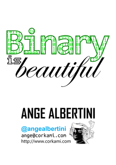 Binary is beautiful