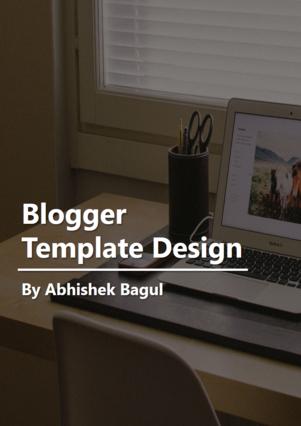 Blogger Template Design
