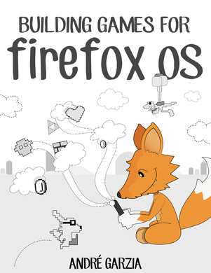 Building Games for Firefox OS cover
