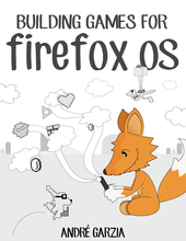 Building Games for Firefox OS cover page
