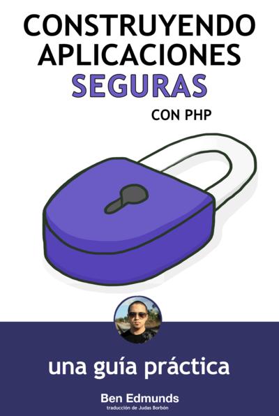 Construyendo aplicaciones seguras con PHP