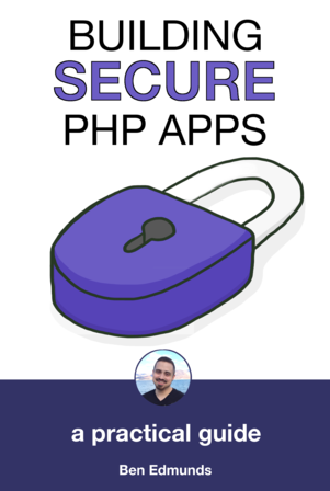Cover of Building Secure PHP Apps by Ben Edmunds