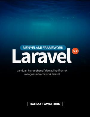 Menyelami Framework Laravel