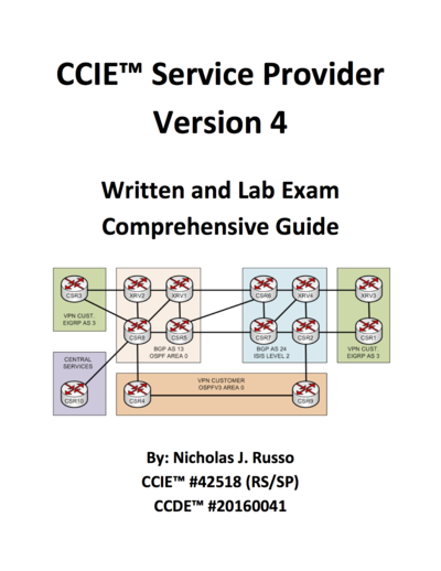 CCIE Service Provider Version 4 Written and Lab Exam Comprehensive Guide by Nicholas Russo