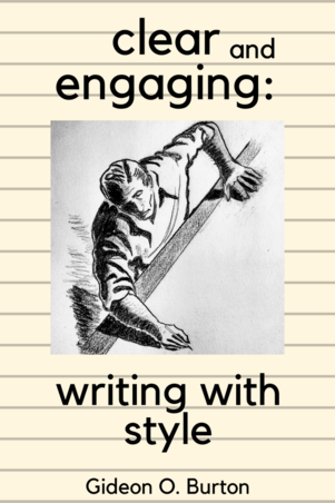 Clear and Engaging: Writing with Style