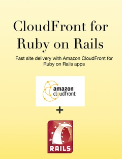 Cloudfront for Ruby on Rails cover page