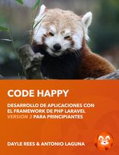 Laravel: Code Happy (ES)