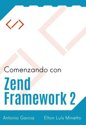 Comenzando con Zend Framework 2