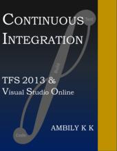 Continuous Integration: TFS 2013 & Visual Studio Online