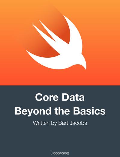 Core Data Beyond the Basics