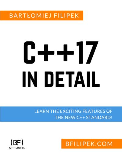 C++17 in Detail by Bartłomiej Filipek [Leanpub PDF/iPad/Kindle]