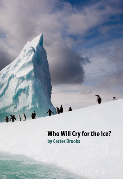 Who Will Cry for the Ice?