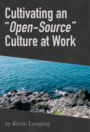 "Cultivating an ""Open-Source"" Culture at Work"