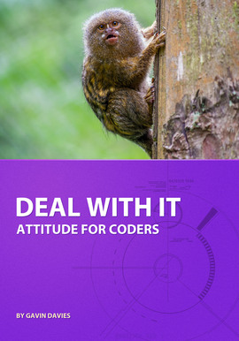 Book Cover of Deal With It: Attitude for Coders