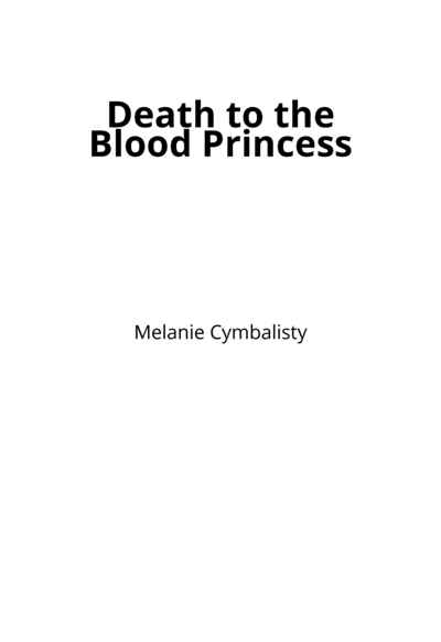 Death to the Blood Princess