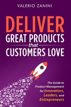Deliver Great Products That Customers Love