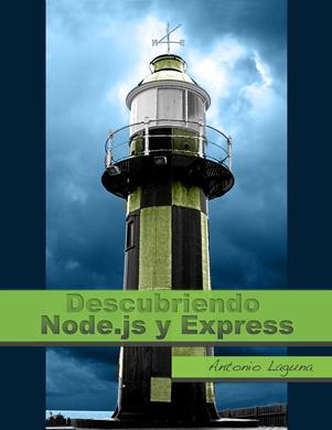 Descubriendo Node.js y Express