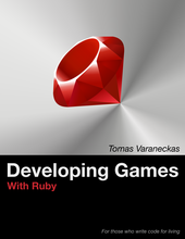 Developing Games With Ruby