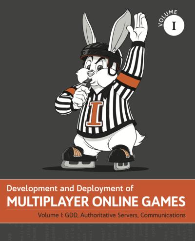 Development & Deployment of Multiplayer Online Games Vol. I