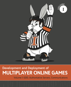 Development & Deployment of Multiplayer Online Games Vol. 1