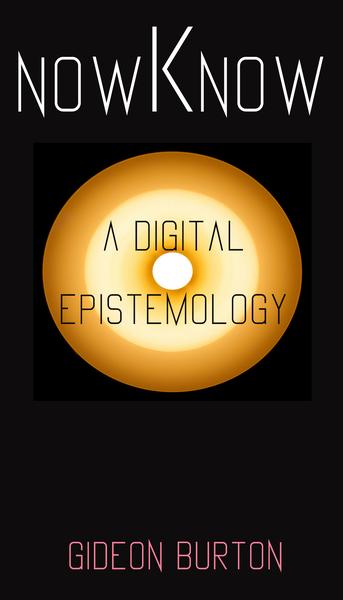 nowKnow: a digital epistemology