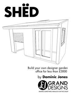 SHËD: Build your own designer garden office for less than £2500