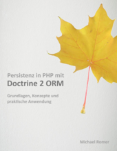 Persistenz in PHP mit Doctrine 2 ORM cover page