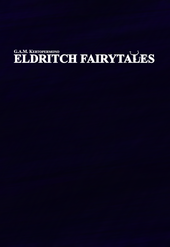 Eldritch Fairytales