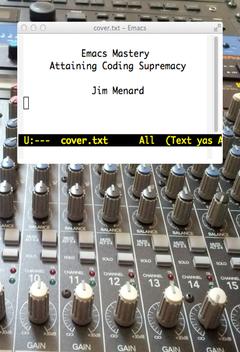 Emacs Mastery