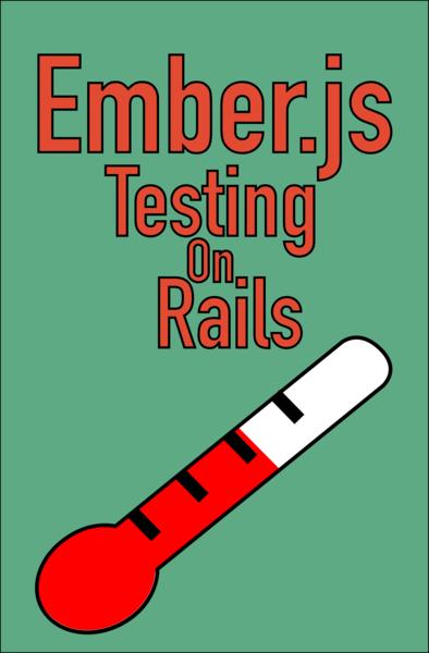 Ember.js - Testing on Rails