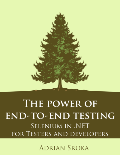 Power Of End To End Testing By Adrian Sroka Pdf Ipad Kindle