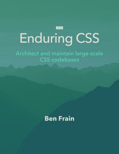 Enduring CSS