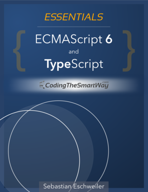 Essentials - ECMAScript 6 and TypeScript