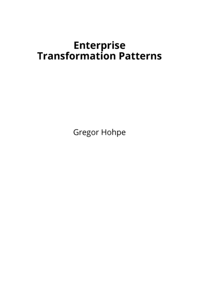 Enterprise Transformation Patterns