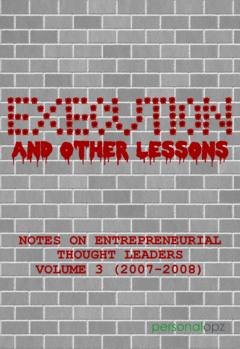 Execution and Other Lessons