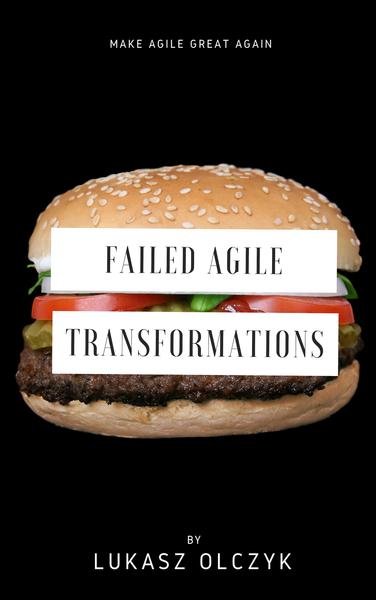 Failed Agile Transformations