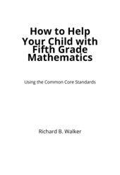 How to Help Your Child with Fifth Grade Mathematics