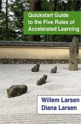 Quickstart Guide to the Five Rules of Accelerated Learning cover page
